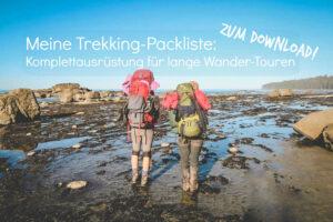 Trekking-Packliste für längere Wandertouren