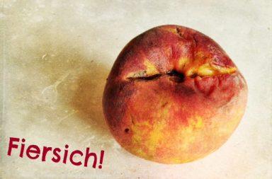 Angegammelter Pfirsich mit dem Schriftzug Fiersich