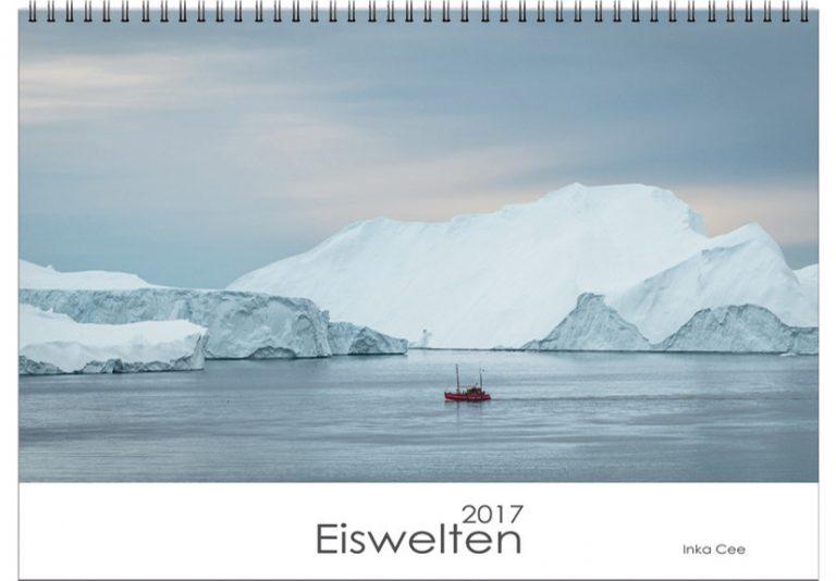 Fotokalender 2017 Eiswelten