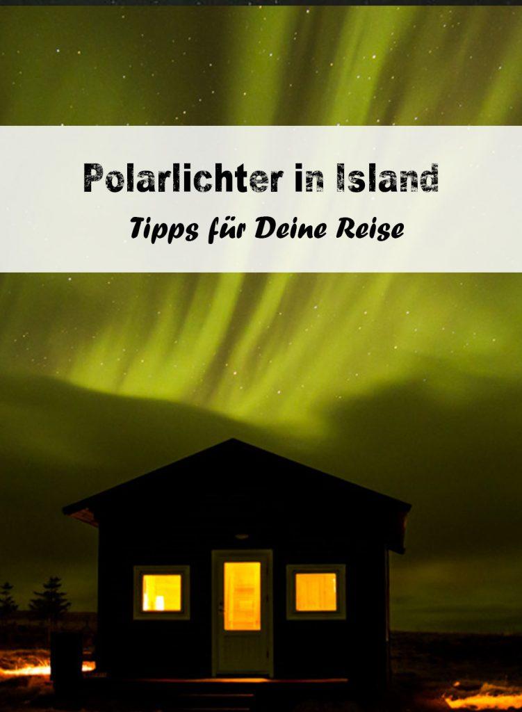 Polarlichter in Island - Tipps für Deine Reise