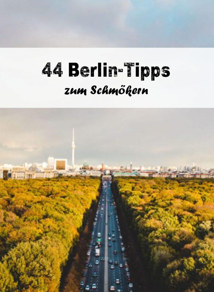 44 Berlin Geheimtipps