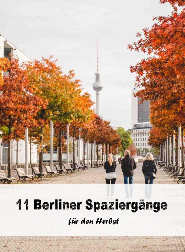 11 schöne Herbstspaziergänge in Berlin