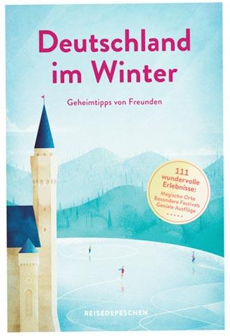 Deutschland im Winter - Reisedepeschen