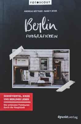 Berlin Fotografieren - dpunkt Verlag