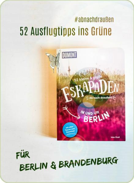 52-Ausfluege-Berlin-Brandenurg-Eskapaden