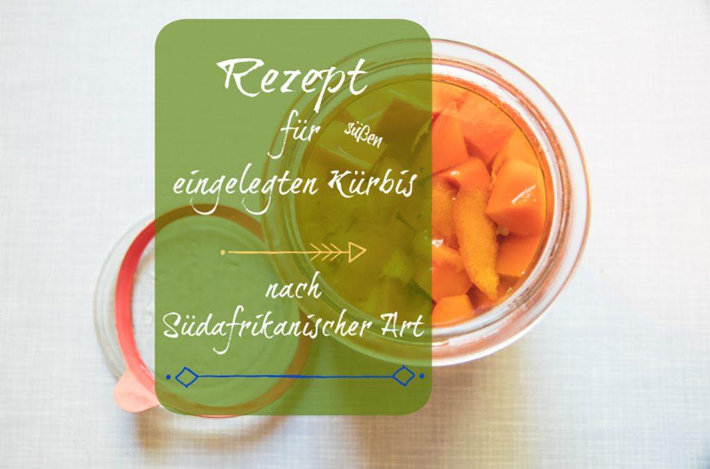 Rezept für eingelegten Kürbis
