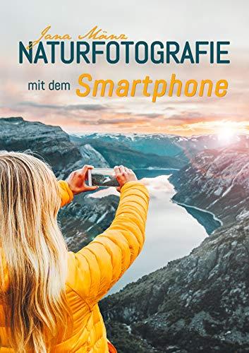 Naturfotografie mit dem Smartphone, Ebook
