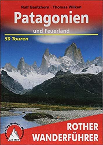 Patagonien Wanderführer Rother