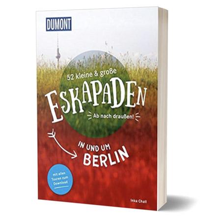 Ausfluege Berlin - 52 Eskapaden Dumont Verlag