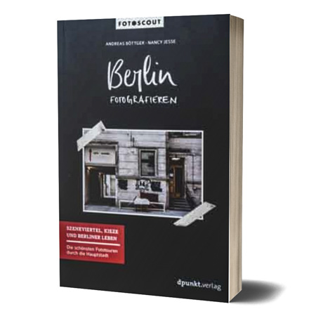 Berlin Fotografieren - dpunkt-Verlag